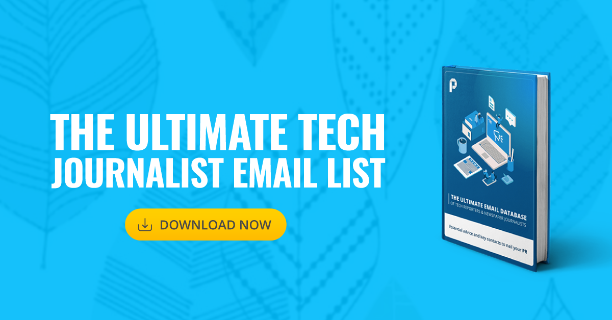 Ultimate Tech Journalists Email List | Publicize - Startup PR Company