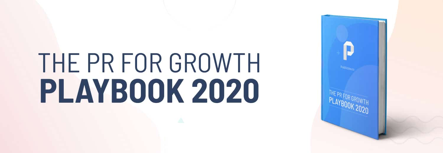 THE PR FOR GROWTH PLAYBOOK 2020