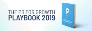 THE PR FOR GROWTH PLAYBOOK 2019