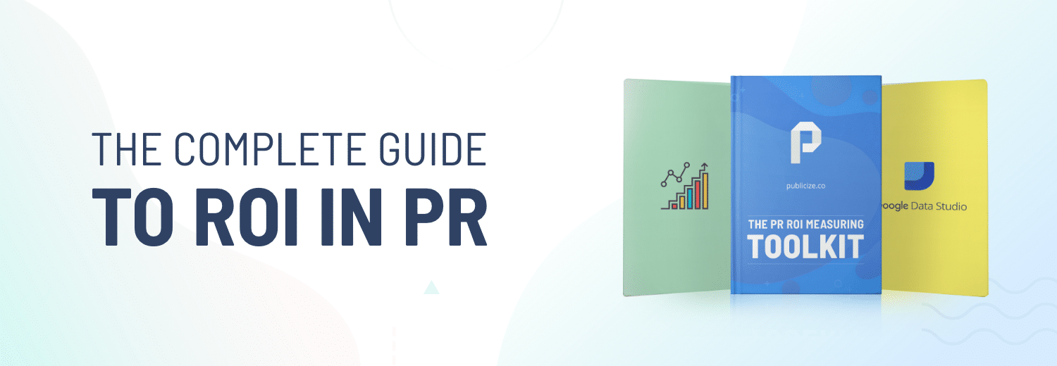 guide on how to measure ROI in PR