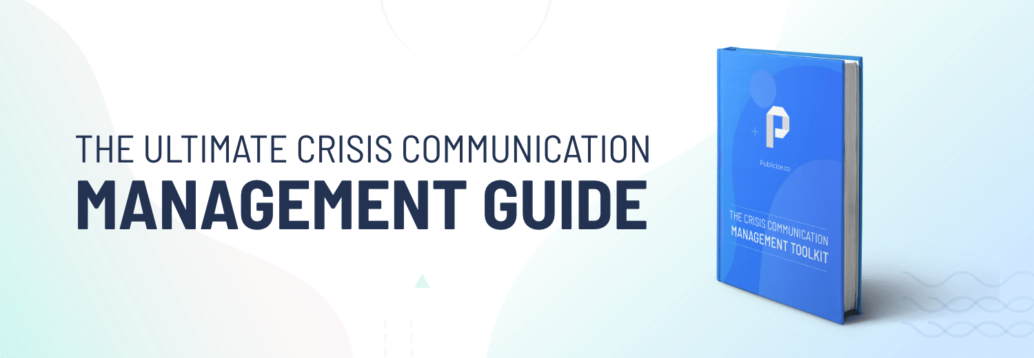 THE ULTIMATE CRISIS COMMUNICATION MANAGEMENT GUIDE
